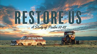 The Cold Steel of the Pruning Shears: Restore Us | Riverwood Church