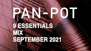 9 Essentials by Pan-Pot - September 2021