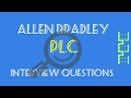 ALLEN BRADLEY PLC INTERVIEW QUESTIONS AND ANSWERS