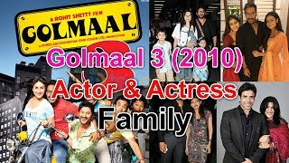 Gambar cover Golmaal 3  Actor & Actress with Family - Bollywood Actor/Actress Family - Husband or Wife, Children