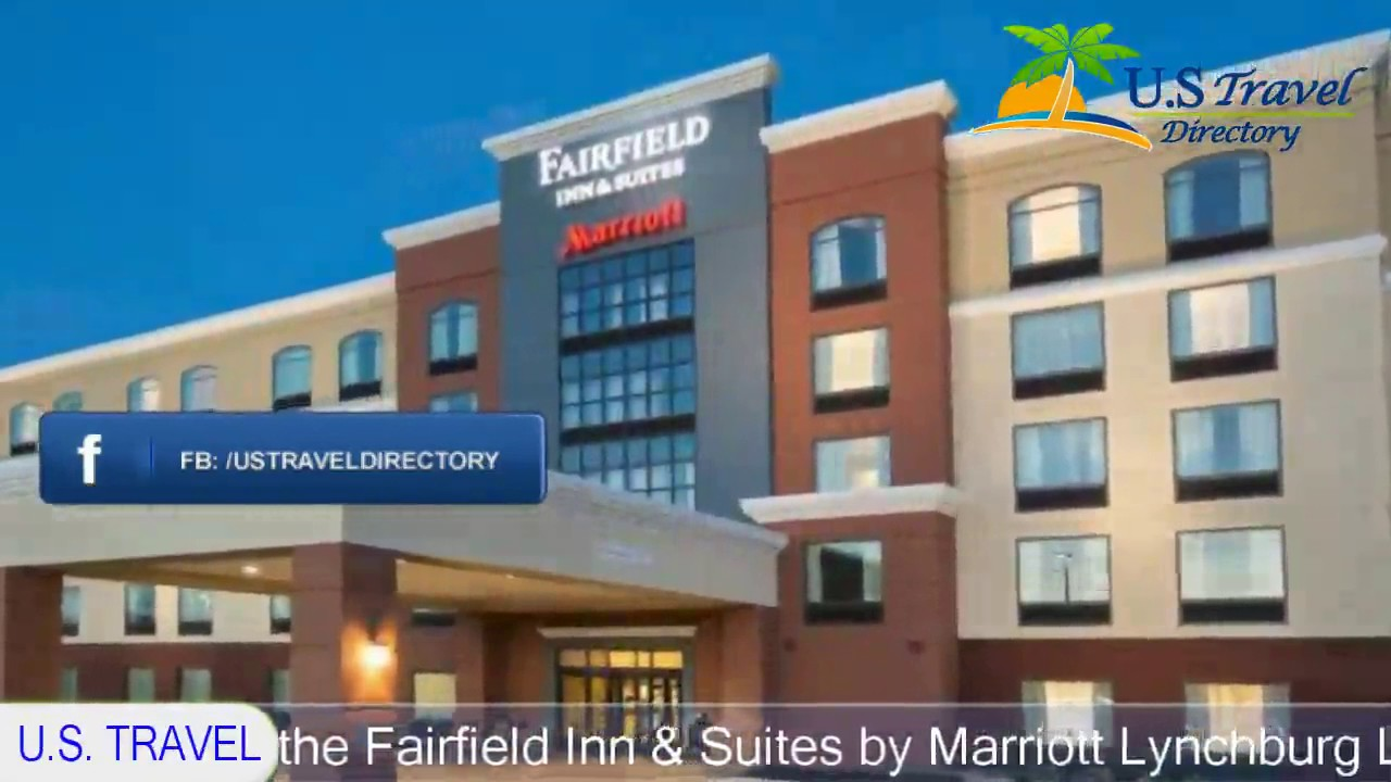 Fairfield Inn Suites By Marriott Lynchburg Liberty University Hotels Virginia