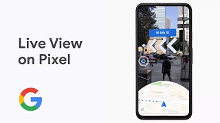 How To See the Way with Live View in Google Maps on Pixel 4a