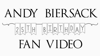 Andy Biersack 25th Birthday Fan Video