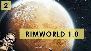 RimWorld 1.0 - The Rich Explorer - Part 2 [Full Release Gameplay]