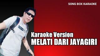 #songboxkaraoke MELATI DARI JAYA GIRI - Lirik Lagu & Karaoke ( No Vocal )