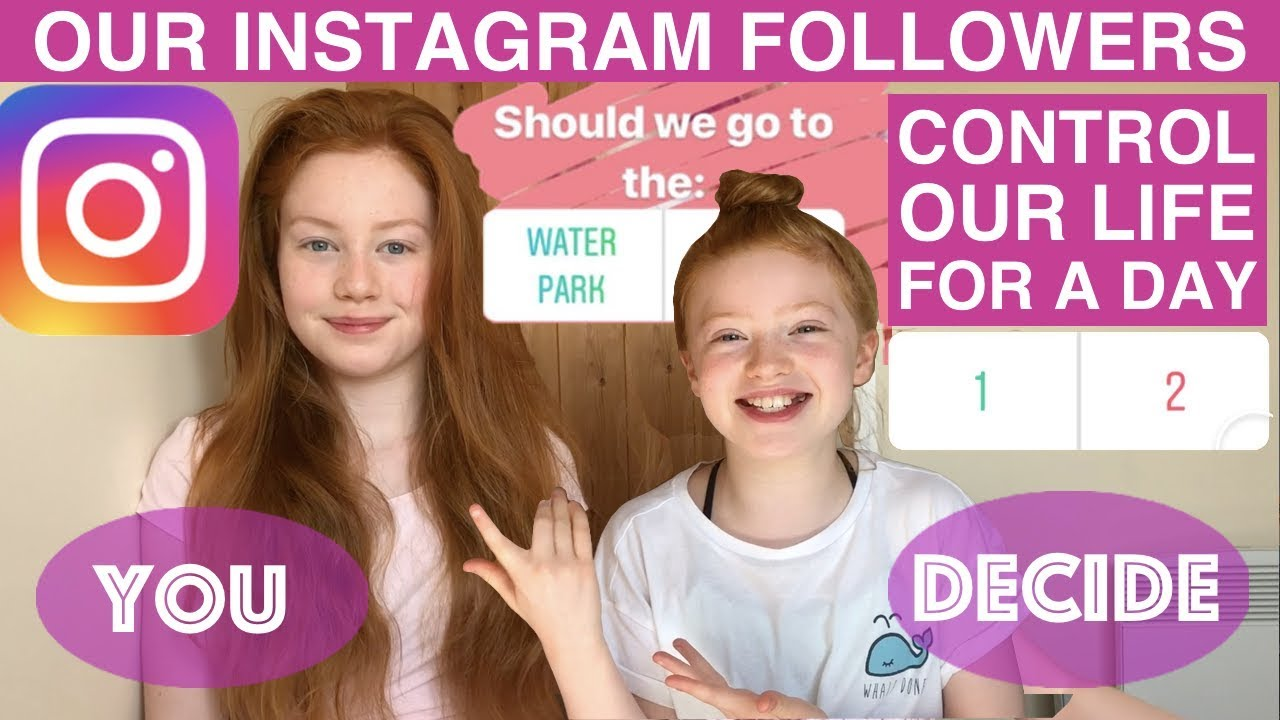 Our Instagram Followers Control Our Life For A Day Ruby