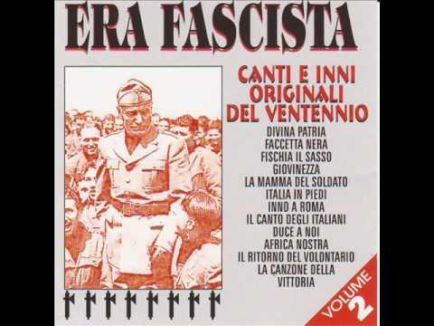 Era fascista - Il canto degli italiani (Album Version)
