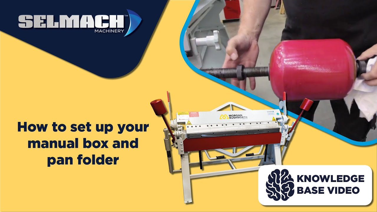 How To Set Up Your Manual Box And Pan Folder Selmach Machinery Youtube