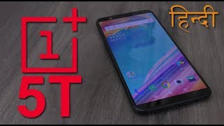 OnePlus 5T review (Part 1), 5T unboxing, features, face unlock and more (in Hindi)