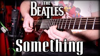 'Something' Acoustic Solo - by The Beatles - Cover & Lesson