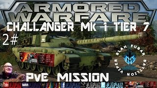 Armored Warfare,Challenger Mk1.Battle hardened,PvE Mission, 2#