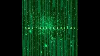 Goa Trance Legacy (Full Compilation)