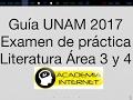 Guía de Literatura UNAM 2017 ÁREA 3 Y ÁREA 4