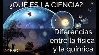 Diferencias entre la física y la química- Educación Secundaria