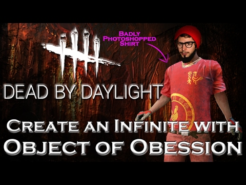Create an Infinite with Object of Obession  Dead by Daylight  Survivor 55 Dwight