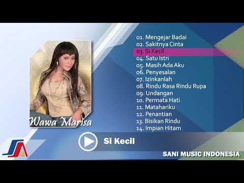 Kompilasi Lagu Terbaik dan Terpopuler Wawa Marisa ( FULL ALBUM )