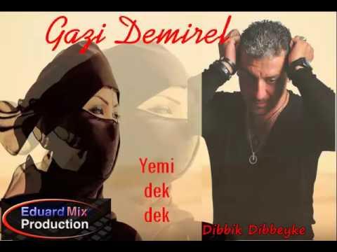 Melodia super criminala de buriceala Gazi Demirel Yemi dek dek