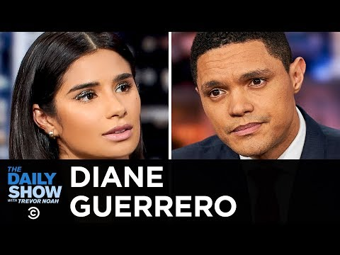 Diane Guerrero and Fighting for Immigrant Rights | The Daily Show