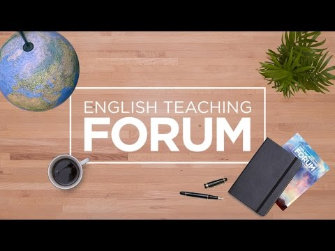 English Teaching Forum Journal  | Volume 54 - No. 3 - 2016