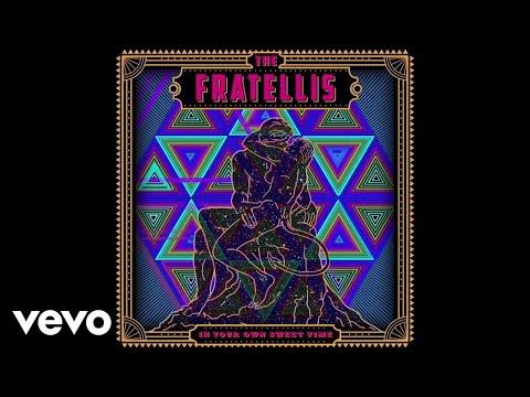 The Fratellis - I've Been Blind (Official Audio)