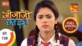 Jijaji Chhat Per Hai - Ep 158 - Full Episode - 16th August, 2018