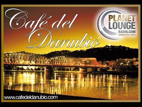 Planet Lounge Radio: Café del Danubio | Danube Beach Linz | Austria