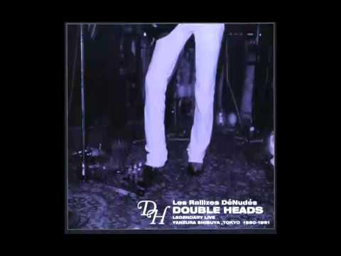 Les Rallizes Dénudés (裸のラリーズ) - Double Heads [CD3]  (2005)