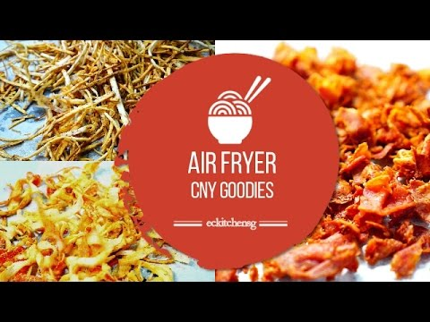 Air Fryer Chinese New Year Goodies