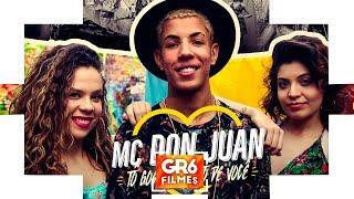 Baixar MC Don Juan - To Gostando Tanto de Você (GR6 Filmes) DJ Yuri Martins