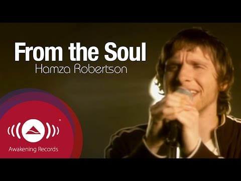 Hamza Robertson - From the Soul | Official Music Video