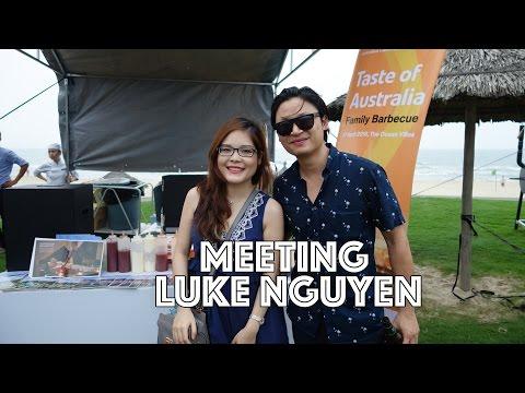 I met and interviewed Luke Nguyen!