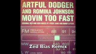 Artful Dodger & Romina Johnson - Movin Too Fast - Zed Bias Remix (UK Garage)