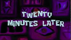 Spongebob Timecard Twenty Minutes Later