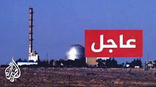 الجيش الإسرائيلي: وقوع انفجار قرب مفاعل ديمونة نتيجة لصاروخ سوري تجاوز هدفه