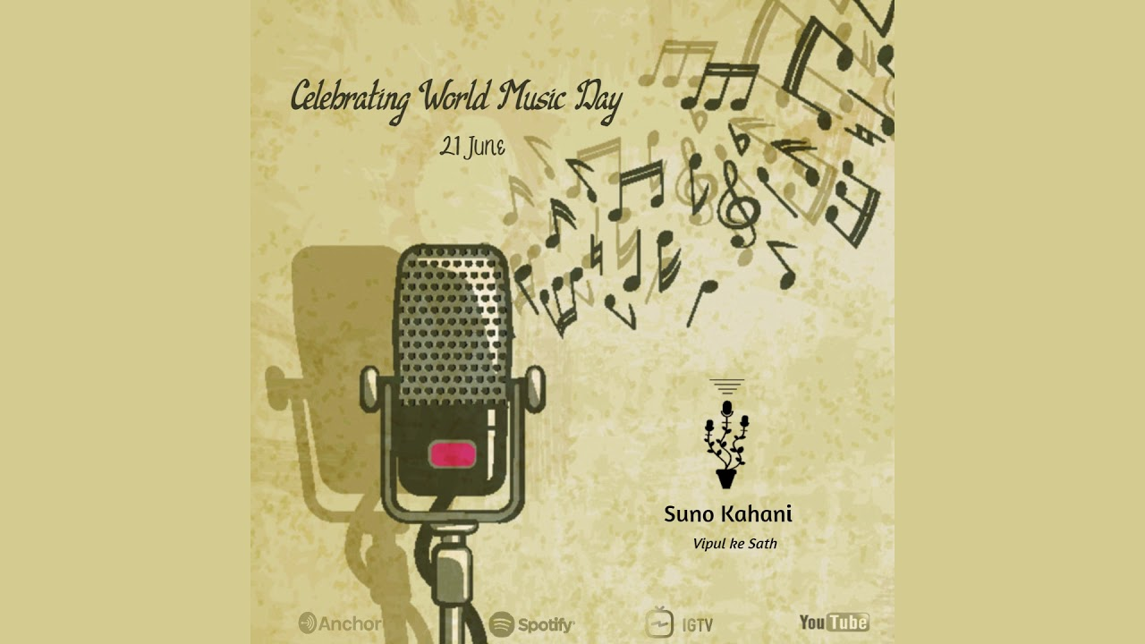 Music Ki Kahani   Vipul Jaiswal   Ep 15   Suno kahani Vipul ke saath   Happy World Music Day