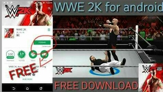 How to Download WWE2K free in Android // Download wwe2k in Android Free // WWE2k in Android Free