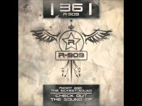 R909 36 - RANDY VS THE SICKEST SQUAD - Check out the sound - B2 - IN59