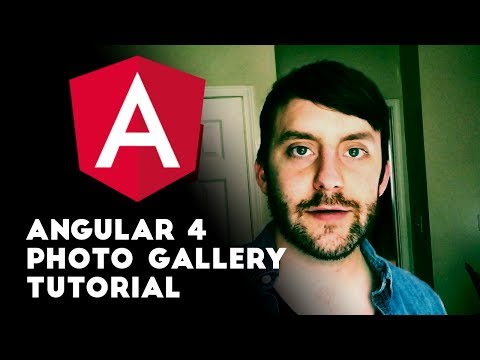 Angular 4 Tutorial - Photo Gallery App