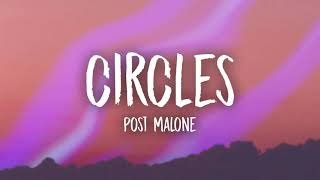 Post Malone   Circles HQ (Lyric)
