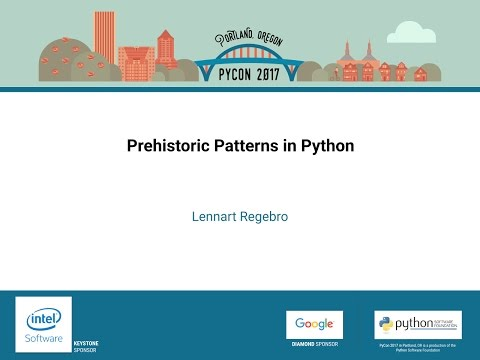 Lennart Regebro   Prehistoric Patterns in Python   PyCon 2017