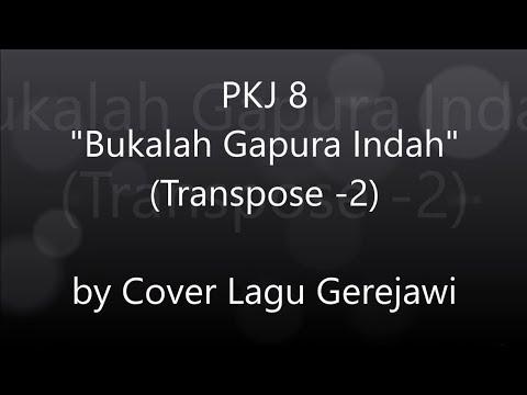PKJ 8 Bukalah Gapura Indah (Tut Mir Auf Die Schöne Pforte)