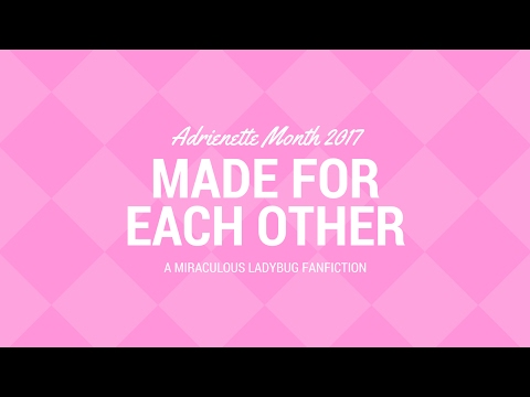 Made for Each Other - Adrienette Month 2017