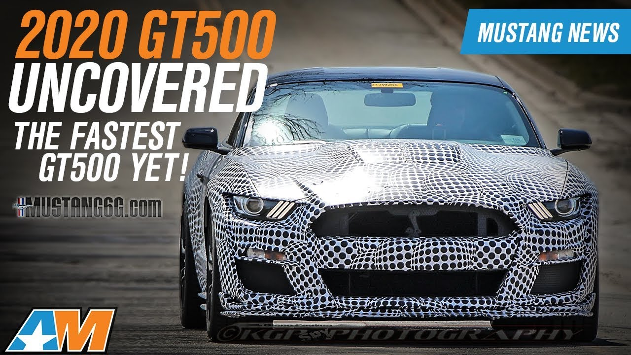 The 2020 gt500 has been uncovered mustang news