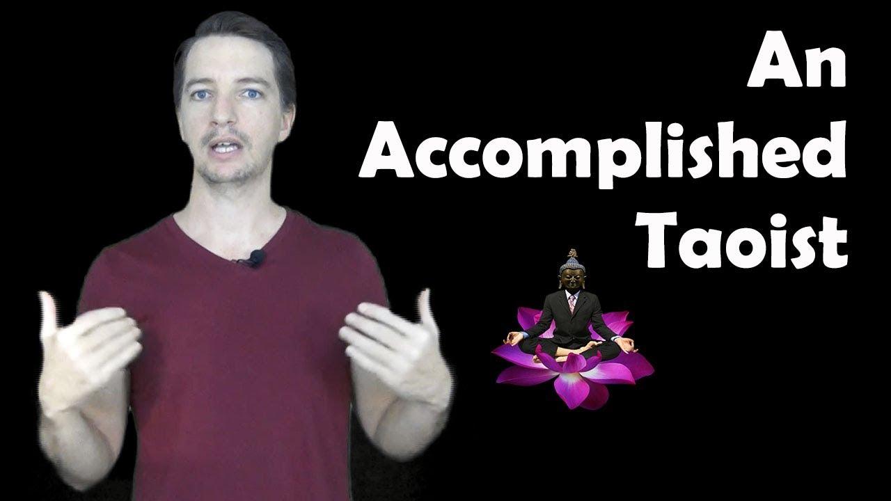 How Do We Become An Accomplished Taoist?