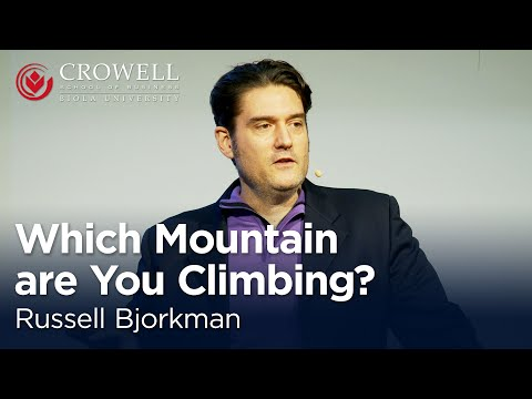 Russell Bjorkman: Which Mountain Are You Climbing? [Crowell School of Business]