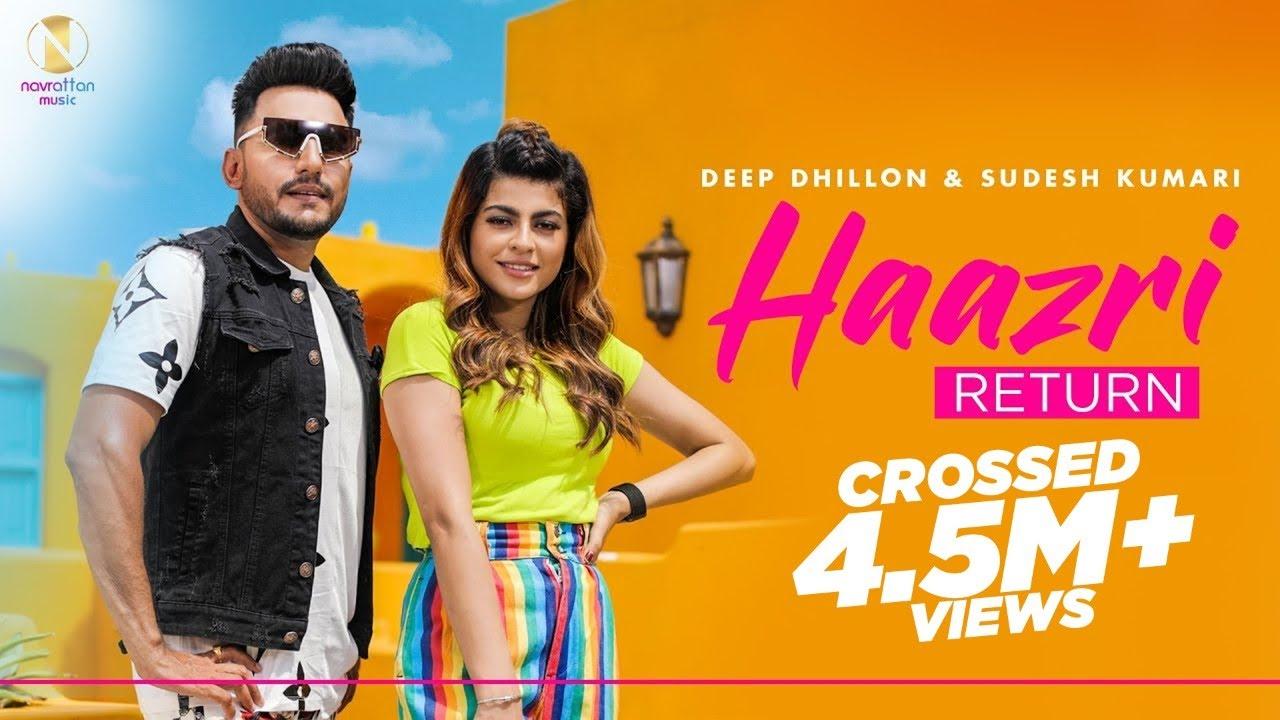 Haazri Return : Deep Dhillon & Sudesh Kumari | Himansh Verma | New Punjabi Songs 2020