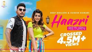 Haazri Return : Deep Dhillon & Sudesh Kumari   Himansh Verma   New Punjabi Songs 2020