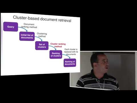 Prof. Oren Kurland - Technion: The Cluster Hypothesis: Ranking Document Clusters