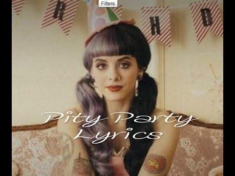 Pity Party - Melanie Martinez | Lyrics