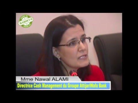 Mme Nawal ALAMI, Directrice Cash Management du Groupe AttijariWafa Bank